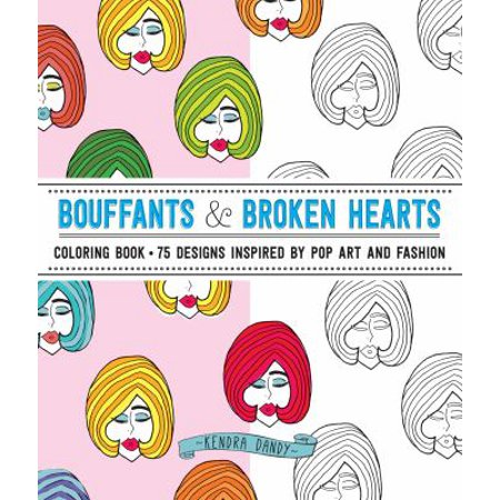 Bouffants   Broken Hearts Coloring Book  75 Designs Inspired By Pop Art And Fashion