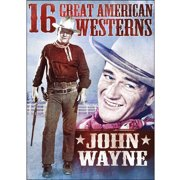 16 Great American Westerns: John Wayne by