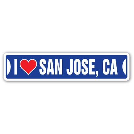 I LOVE SAN JOSE, CALIFORNIA Street Sign ca city state us wall road décor gift - Halloween City San Jose