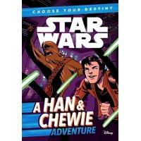Star Wars: Choose Your Destiny: A Han & Chewie Adventure (Paperback)