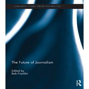 THE FUTURE OF JOURNALISM - FRANKLIN - eBook