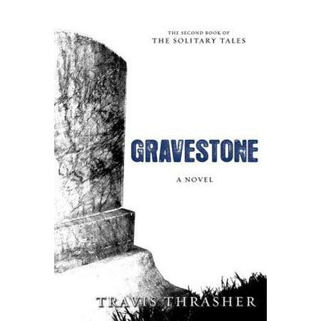 Gravestone: A Novel - eBook - Cheap Gravestones