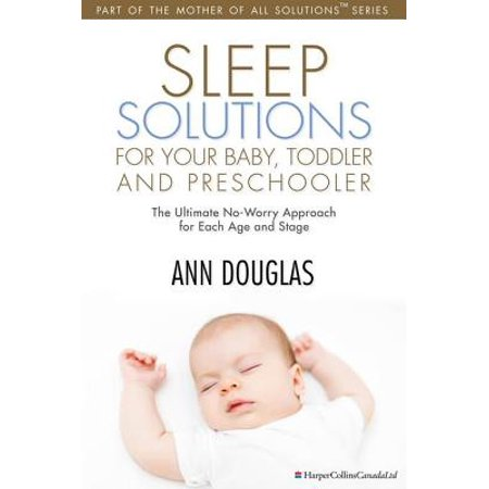 Sleep Solutions for your Baby, Toddler and Preschooler - eBook (Halloween Projects For Toddlers And Preschoolers)