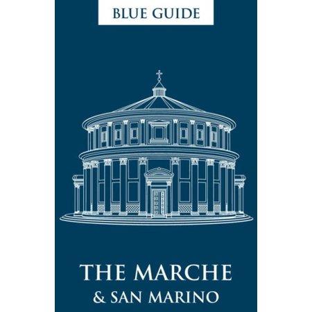 Blue Guide The Marche   San Marino
