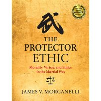 The Protector Ethic (Paperback)