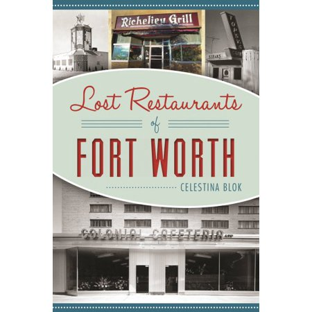 Lost Restaurants of Fort Worth ()