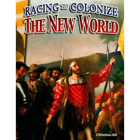 Racing to Colonize the New World