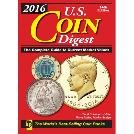 2016 U.S. Coin Digest : The Complete Guide to Current Market Values - Chinese Coins Value