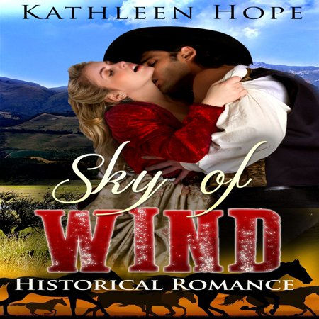 Historical Romance: Sky of Wind - Audiobook