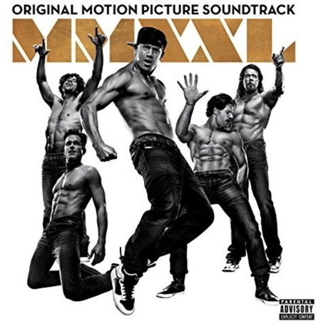 Magic Mike Xxl Soundtrack  Explicit