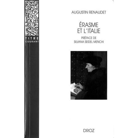 Erasme et l'Italie. Nouvelle édition corrigée / Préface de Silvana Seidel Menchi -