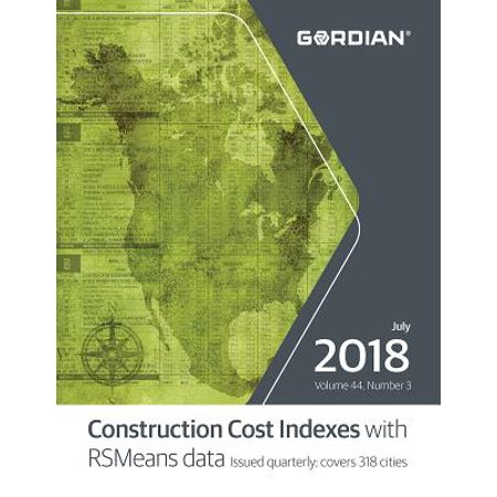 RSMeans Construction Cost Index July 2018