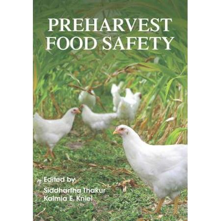 Preharvest Food Safety -