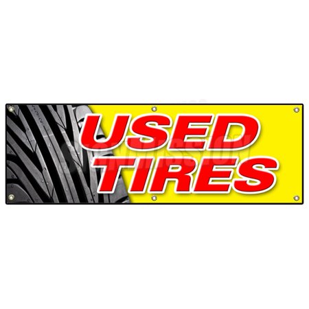 72 used tires banner sign tires sale sell wheel signs save discount tyres. Black Bedroom Furniture Sets. Home Design Ideas