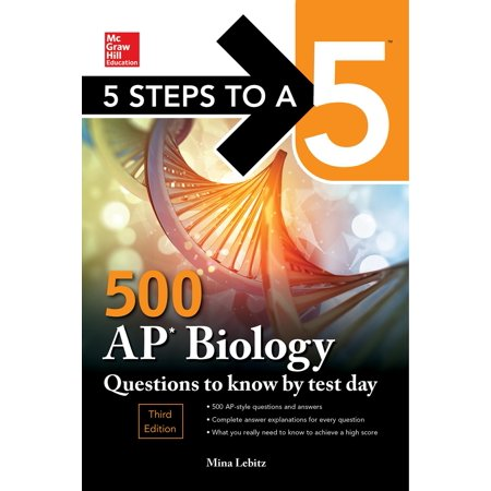 5 Steps to a 5: 500 AP Biology Questions to Know by Test Day, Third