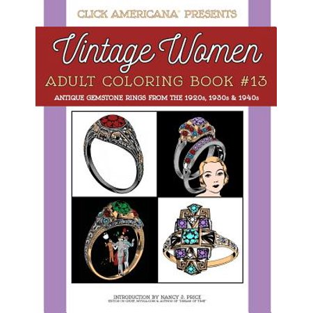 1940s Antiques (Antique Gemstone Rings from the 1920s, 1930s & 1940s : Vintage Women: Adult Coloring Book #13 )