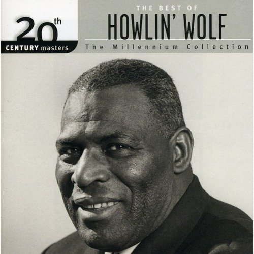 20th Century Masters: The Millennium Collection - The Best Of Howlin' Wolf