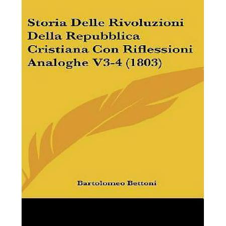 Storia Delle Rivoluzioni Della Repubblica Cristiana Con Riflessioni Analoghe V3-4 (1803) - image 1 of 1