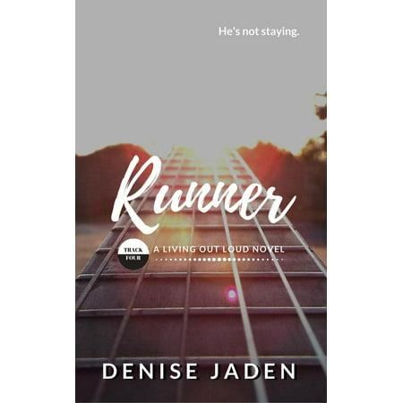 Runner: Book Four, A Living Out Loud Novel -