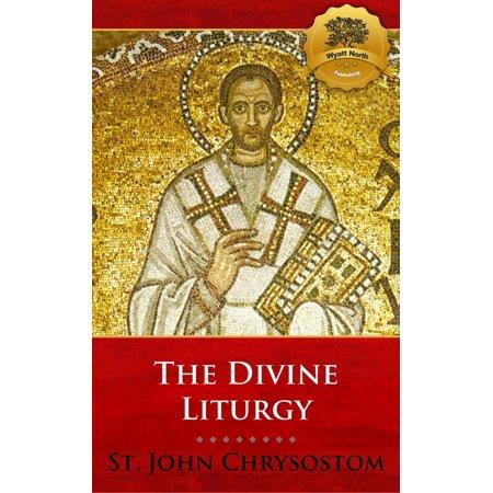 The Divine Liturgy of St. John Chrysostom - eBook (Divine Liturgy Of St John Chrysostom Catholic)