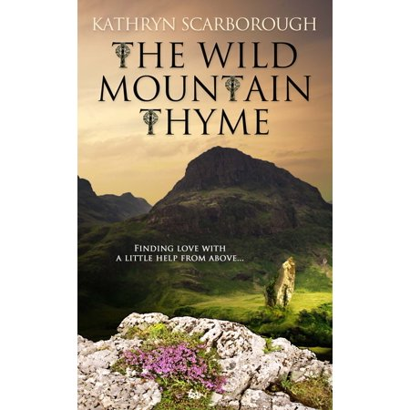 - The Wild Mountain Thyme - eBook