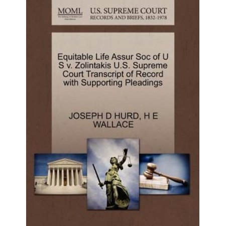 Equitable Life Assur Soc Of U S V  Zolintakis U S  Supreme Court Transcript Of Record With Supporting Pleadings