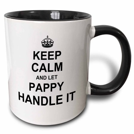 3dRose Keep Calm and let Pappy Handle it. fun funny grandpa grandfather gift - Two Tone Black Mug, 11-ounce - Pappy Pig