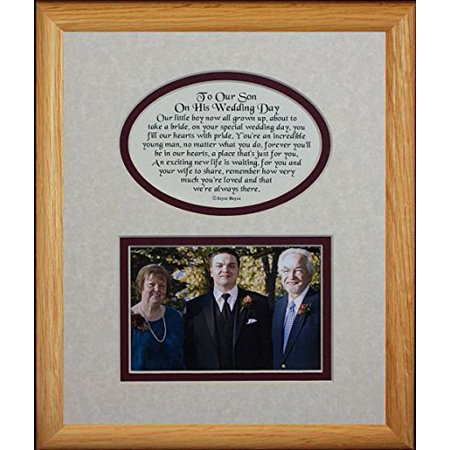 8X10 To Our Son On His Wedding Day Picture & Poetry Photo Gift Frame ~ Cream/Burgundy Mat With Light/Medium Frame ~ Great Wedding Day Keepsake Gift For The Groom From His