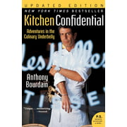 Kitchen Confidential Updated Ed: Adventures in the Culinary Underbelly (Updated) (Paperback)