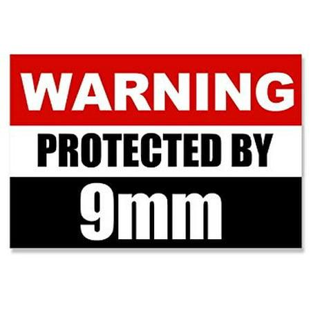 Warning Protected by 9mm Sticker Decal (gun caliber 2nd handgun pistol) 3 x 5
