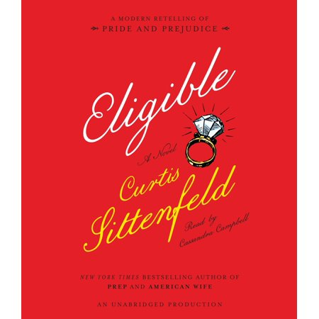 Eligible : A modern retelling of Pride and Prejudice