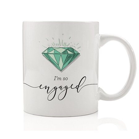 I'm So Engaged Coffee Mug Gift Idea She Said Yes He Put A Ring On It Love Celebrate Fiance Fiancee Happy Bride To Be Girlfriend Radiant Sparkling Diamond 11oz Joyful Ceramic Cup by Digibuddha