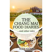 The Chiang Mai Food Diaries… and other tales - eBook