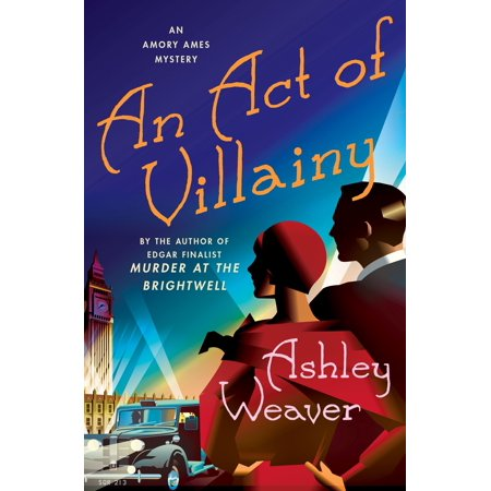 An Act of Villainy : An Amory Ames Mystery (The Best Of Ed Ames)