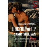 Doctor Me Up (Montana Cowboys 5)