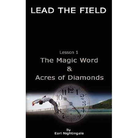 Lead the Field by Earl Nightingale - Lesson 1 (Earl Nightingale Lead The Field Part 1)