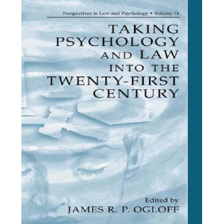 Taking Psychology and Law Into the Twenty-First Century - image 1 of 1