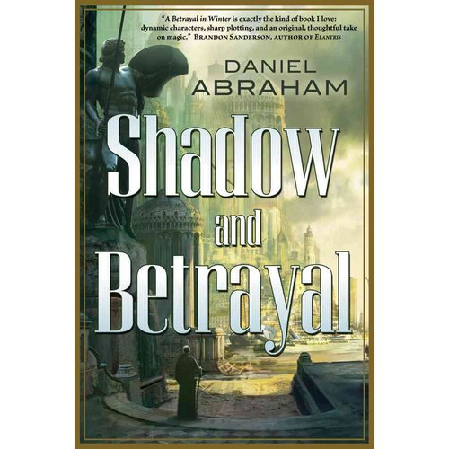 Shadow and Betrayal: A Shadow in Summer and a Betrayal in Winter