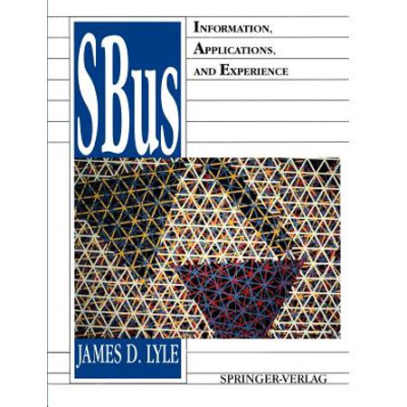 Sbus : Information, Applications, and Experience