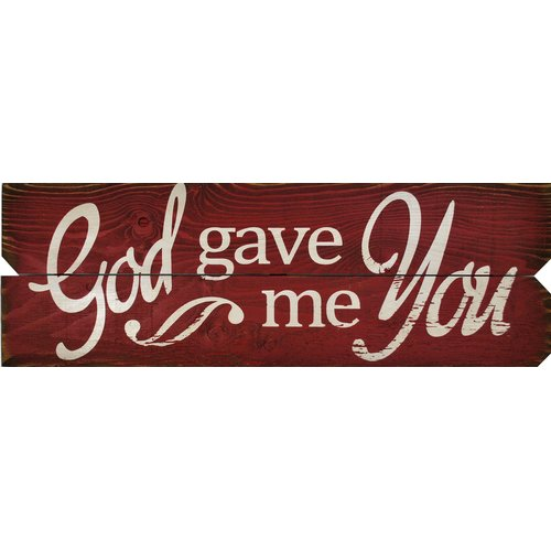 Boulder Innovations 'God Gave Me You' Textual Art on Plaque