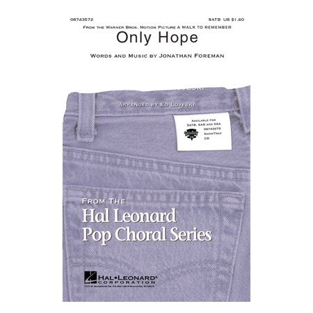 Hal Leonard Only Hope  From A Walk To Remember  Showtrax Cd By Mandy Moore Arranged By Ed Lojeski