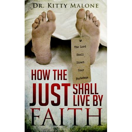 The Just Shall Live By Faith - eBook