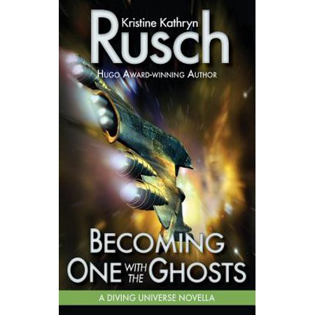 Becoming One with the Ghosts: A Diving Universe Novella by