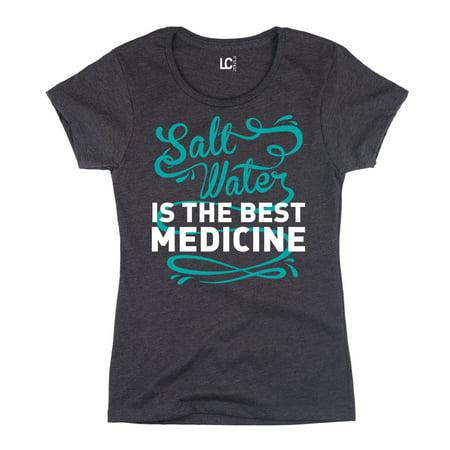 Saltwater Is The Best Medicine   Adult