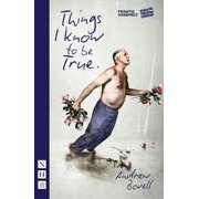 Things I Know to be True (NHB Modern Plays) - eBook