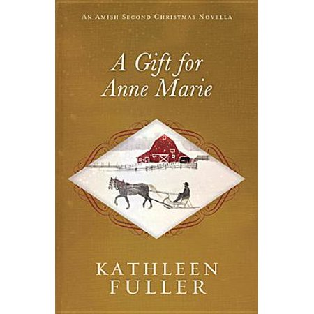 A Gift for Anne Marie - eBook