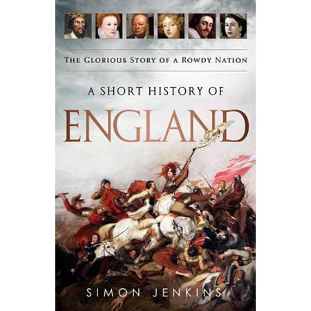 A Short History of England : The Glorious Story of a Rowdy Nation](History Of Halloween Short Story)