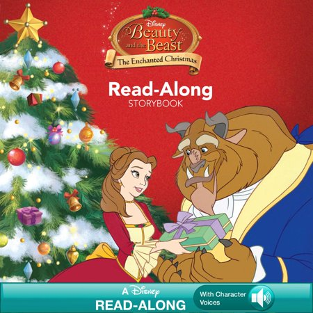 Beauty and the Beast: The Enchanted Christmas Read-Along Storybook - eBook