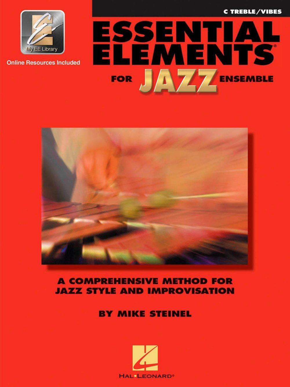 Hal Leonard Essential Elements for Jazz Ensemble C Treble Vibes (Book Online Audio) by Hal Leonard