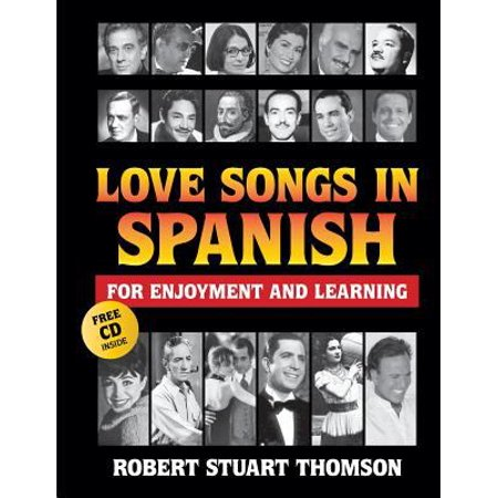 Love Songs In Spanish For Enjoyment And Learning
